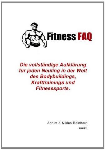 Buch Fitness FAQ - (Fitness, Zunehmen, Weight Gainer)