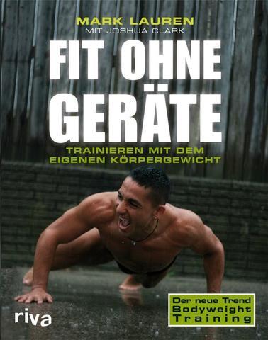 Fit ohne Geräte - (Training, Muskelaufbau, Ernährung)